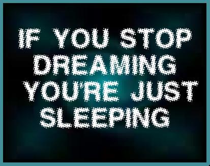 Se smetti di sognare allora stai dormendo